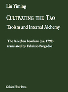 Liu Yiming, 'Cultivating the Tao: Taoism and Internal Alchemy'